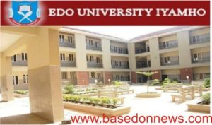 Edo University Iyamho EUI 2018/2019